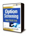 Lawrence Cavanagh - Option Screening - Finding Profitable Trades