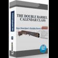 Dan Sheridan - The Double Barrel Calendar Class